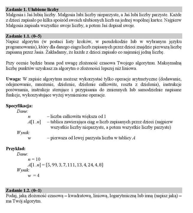 ezpośrednio nie są związane z programowaniem.  Matura rozszerzona z informatyki - maj 2019 - Zadanie 1